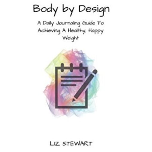 Body by Design by LIz Stewart Front Cover